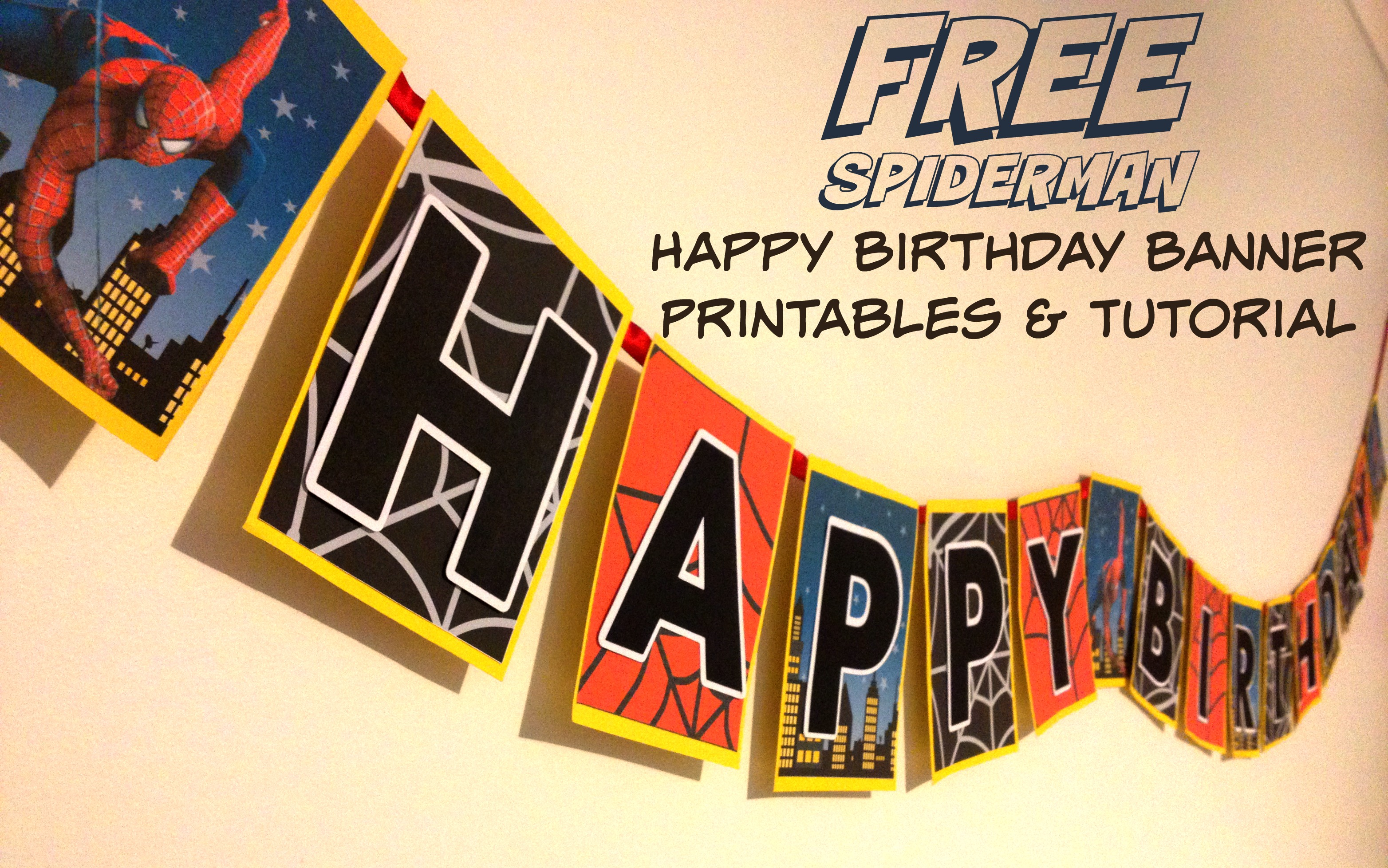 how to make a spiderman superhero happy birthday banner with free