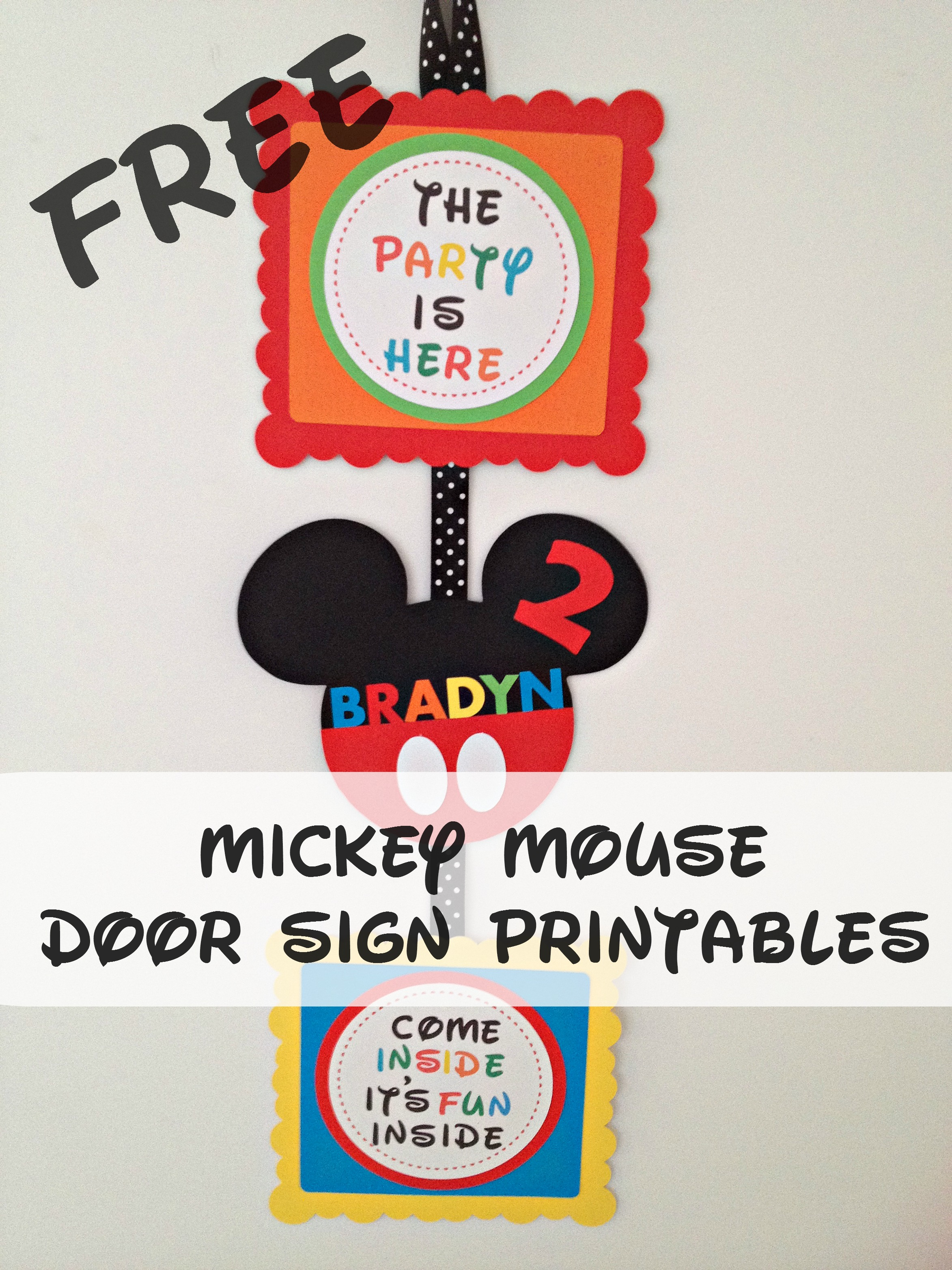How to make a Mickey Mouse Inspired Party Door Sign with FREE ...