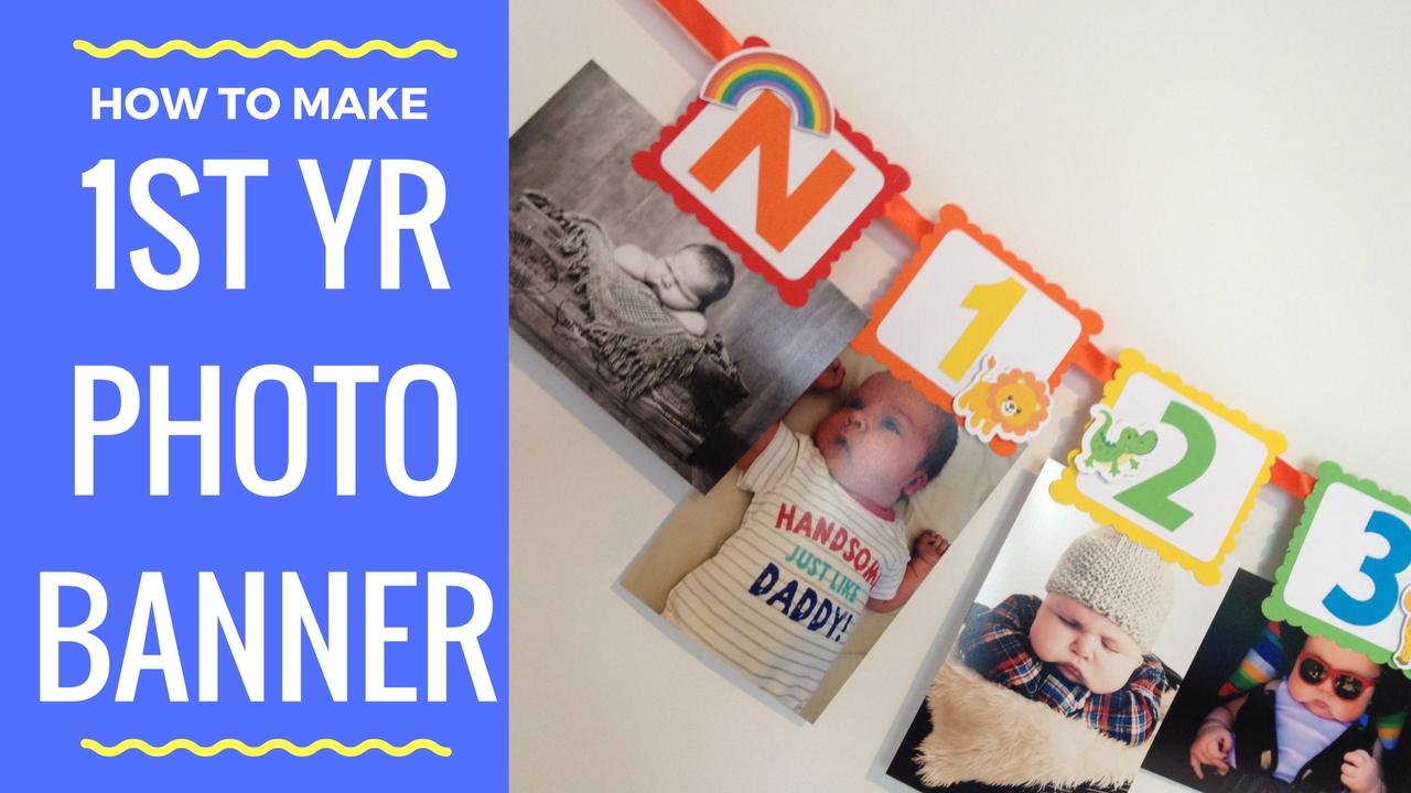 How to make first year photo banner