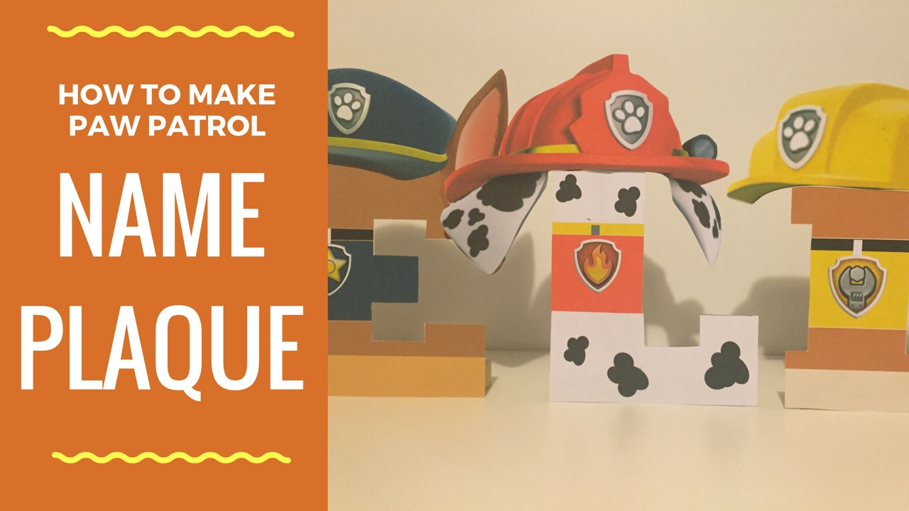 how to make paw patrol character name plaques