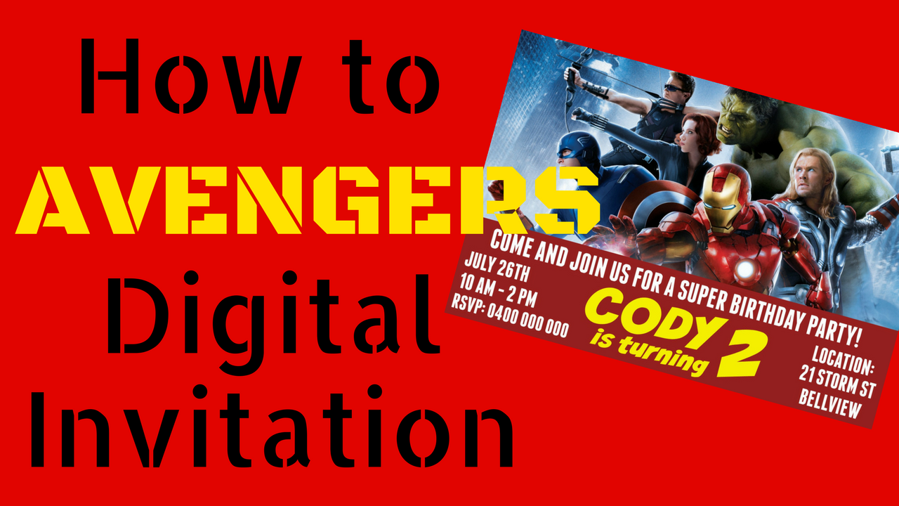 Avengers digital invitation how to make with free template