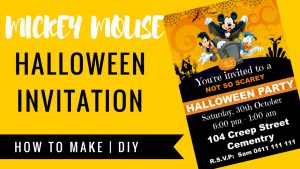 HOW TO MAKE MICKEY MOUSE HALLOWEEN DIGITAL INVITATION