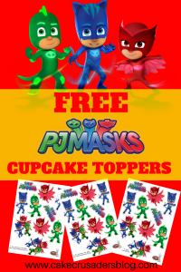 How To Make PJ MASK Cupcake Toppers Free Printables Included - Pj masks invitation template free