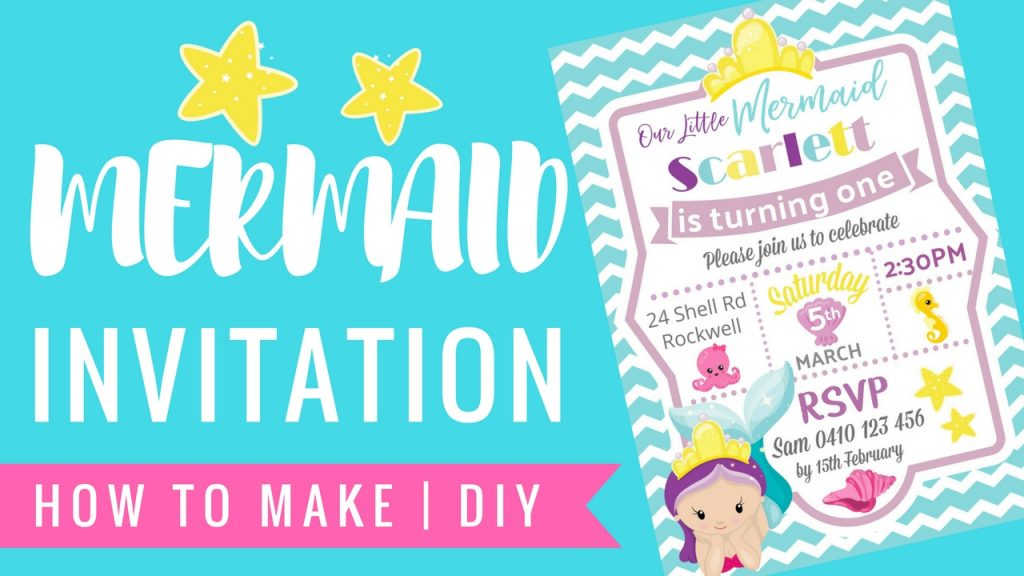 MERMAID UNDER THE SEA INVITATION HOW TO MAKE