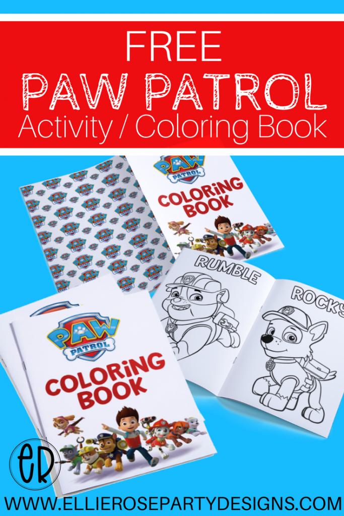 - Paw Patrol Coloring Activity Book FREE To Use Ellierosepartydesigns.com