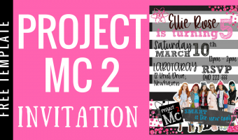 PROJECT MC2 PARTY INVITATION |  FREE TEMPLATE