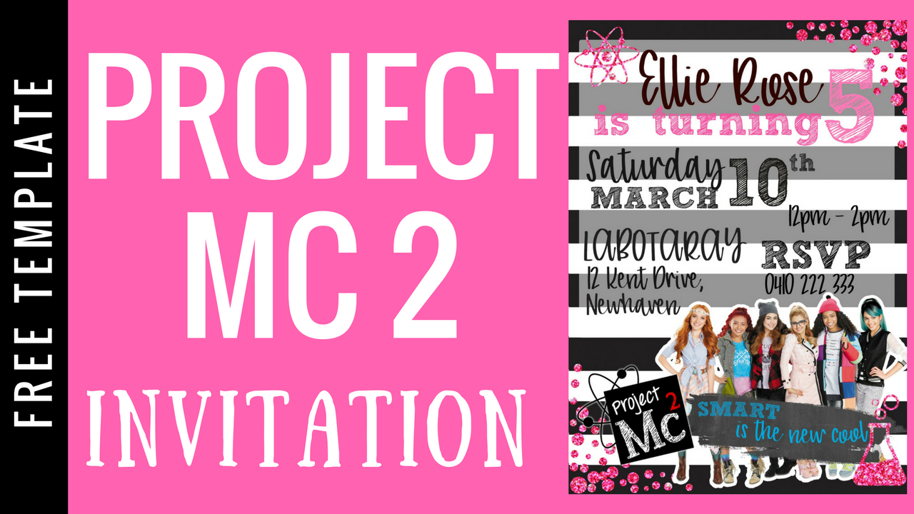 PROJECT MC2 PARTY INVITATION | FREE TEMPLATE | ellierosepartydesigns.com