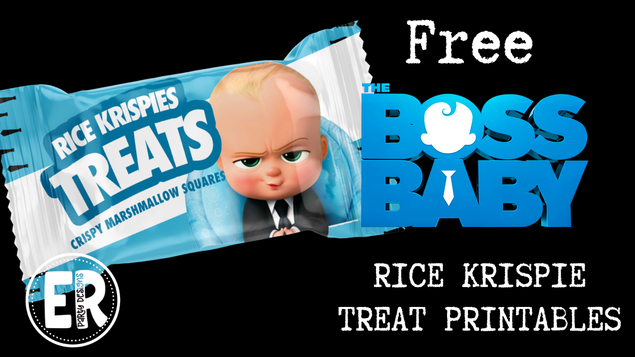 FREE BOSS BABY RICE KRISPIE TREATS PRINTABLE