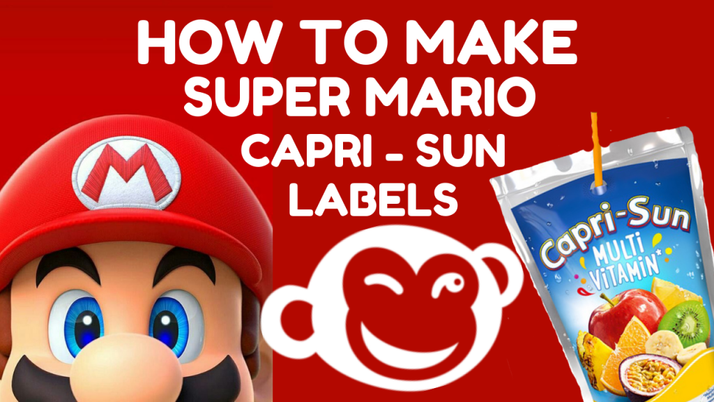 HOW TO MAKE SUPER MARIO BROTHERS CAPRI SUN LABELS PICMONKEY (1)
