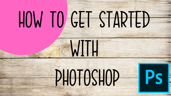 HOW TO GET STARTED WITH PHOTOSHOP PRINTABLE DESIGNER