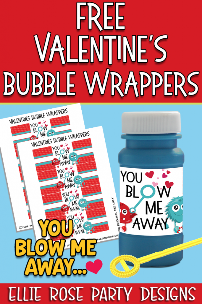 VALENTINE'S DAY IDEA FOR KIDS BUBBLE BOTTLE LABELS