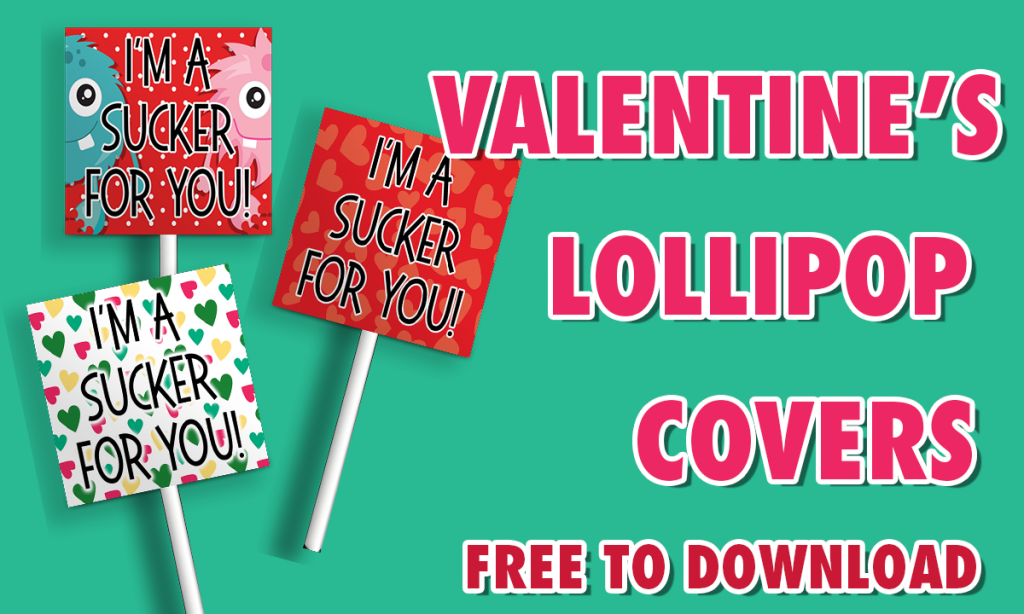 FREE VALENTINES DAY LOLLIPOP COVER PRINTABLES BLOG